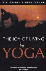 The Joy of Living by Yoga