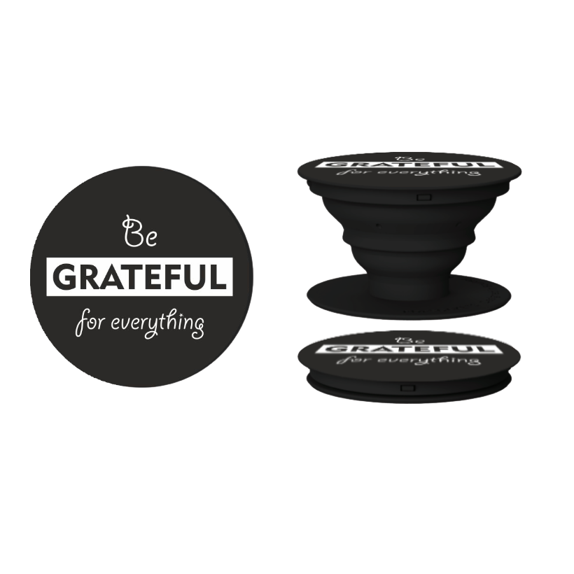 Be Grateful Pop Grip