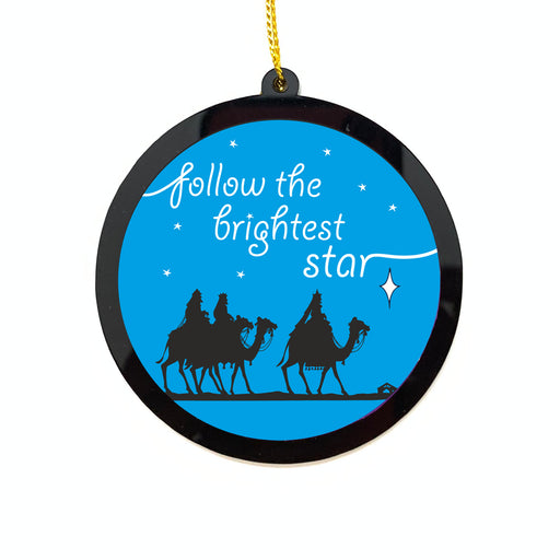 Christmas Ornaments - Acryllic Bauble - Follow the brightest Star | Christmas Tree Decor