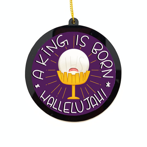 Christmas Ornaments - Acryllic Bauble - A King is Born | Christmas Tree Decor