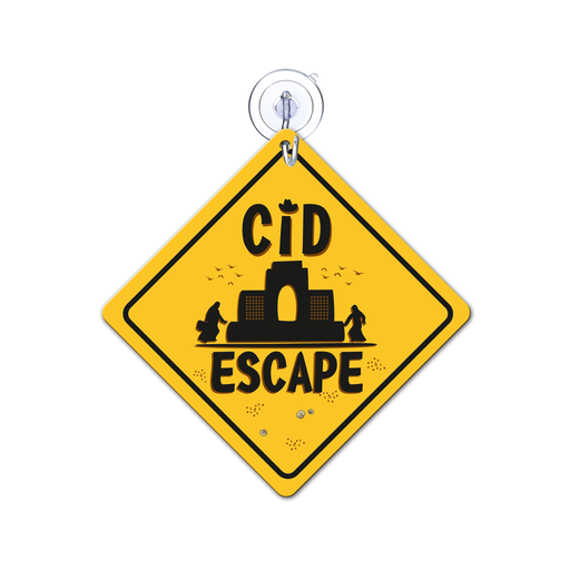 CID Escape Car Sign