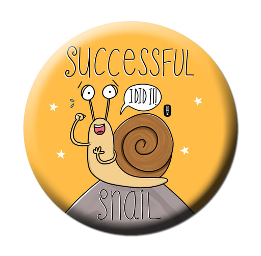 Successful Snail Fridge Magnet