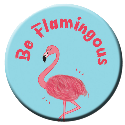 Be Flamingous Fridge Magnet (5.8cm)