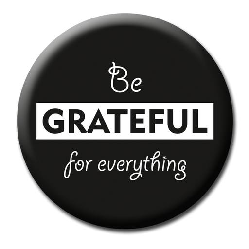 Be Grateful Fridge Magnet (5.8cm)