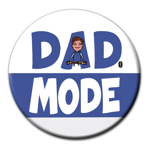 Dad Mode fridge magnet | Father's Day Gift | Gift for dad