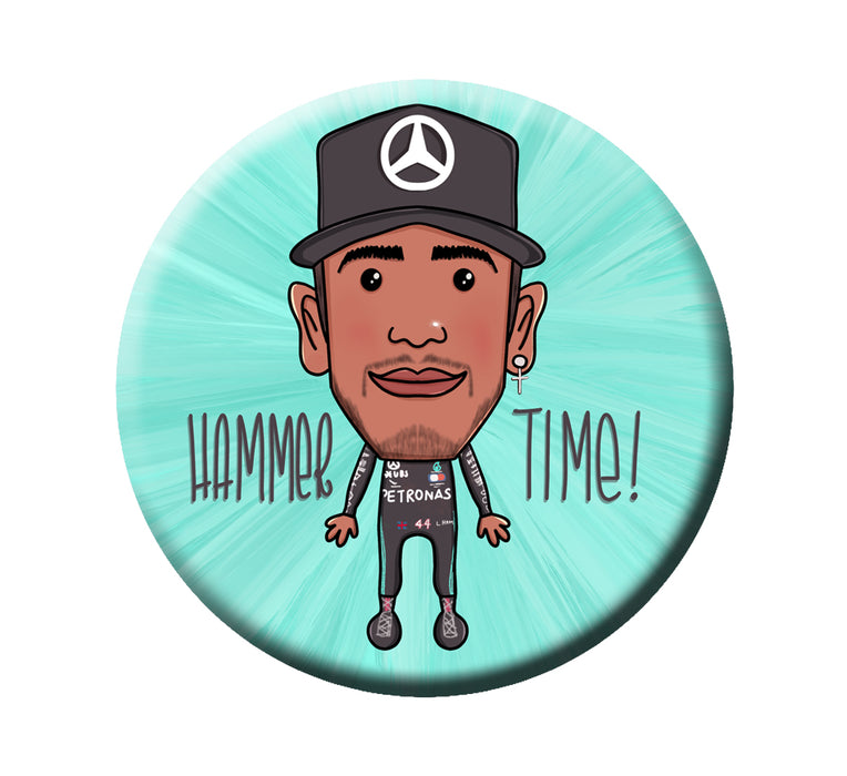 Lewis Hamilton- Its 'hammer time' Badge (5.8cm)
