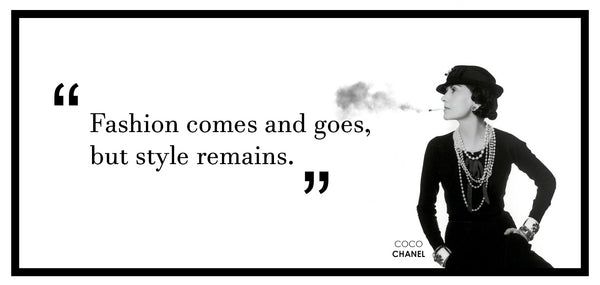 Famous Phrases by Coco Chanel regarding fashion