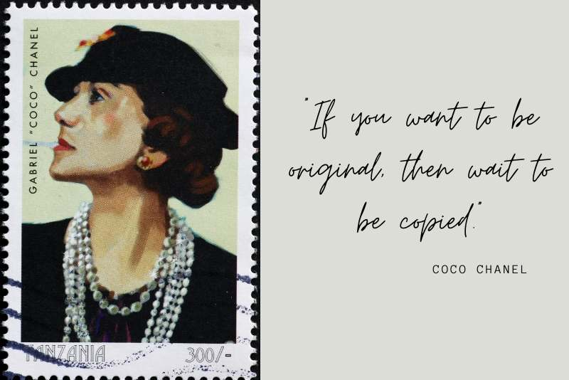 Celebrated phrases by fashion icon Coco Chanel