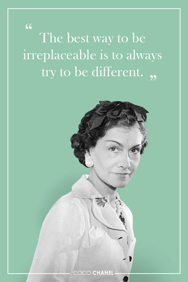 Declarations by the famous Coco Chanel to do well in life