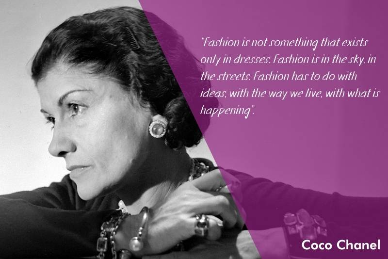 Inspiring quotes about fashion by Coco Chanel