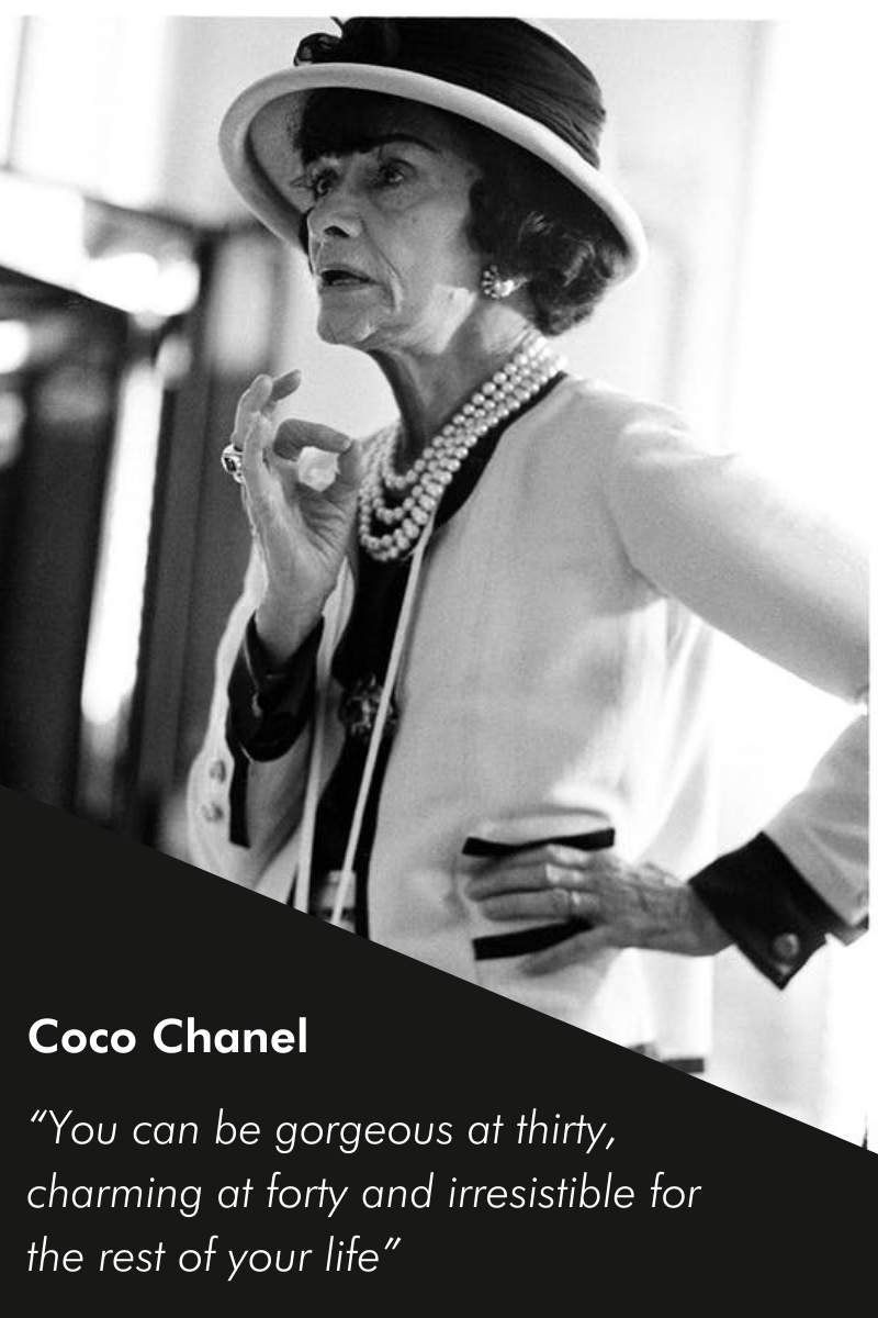 Declarations about womens age by Coco Chanel fashion and perfume desginer