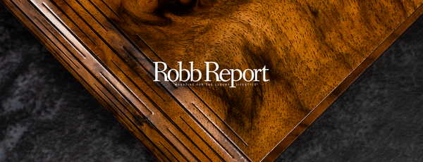As Featured In: Robb Report