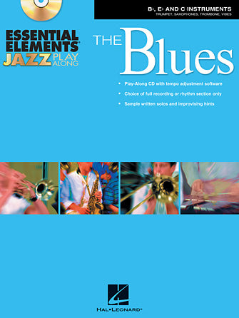 Essential Elements Jazz Play-Along – The Blues - Bb, Eb and C
