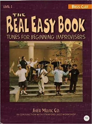 The Real Easy Book, Level 1: Tunes for Beginning Improvisers 3 Horn Edition (bass clef)