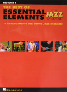 The Best of Essential Elements for Jazz Ensemble - Trumpet 1