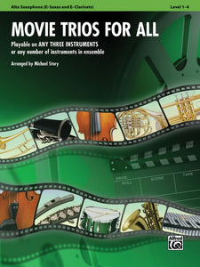 Movie Trios for All - Alto Saxophone (E-flat Saxes & E-flat Clarinets) Book