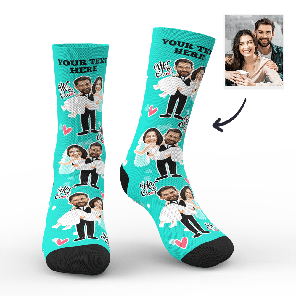 Custom Yes I Do Socks With Your Text - Myfacesocksuk