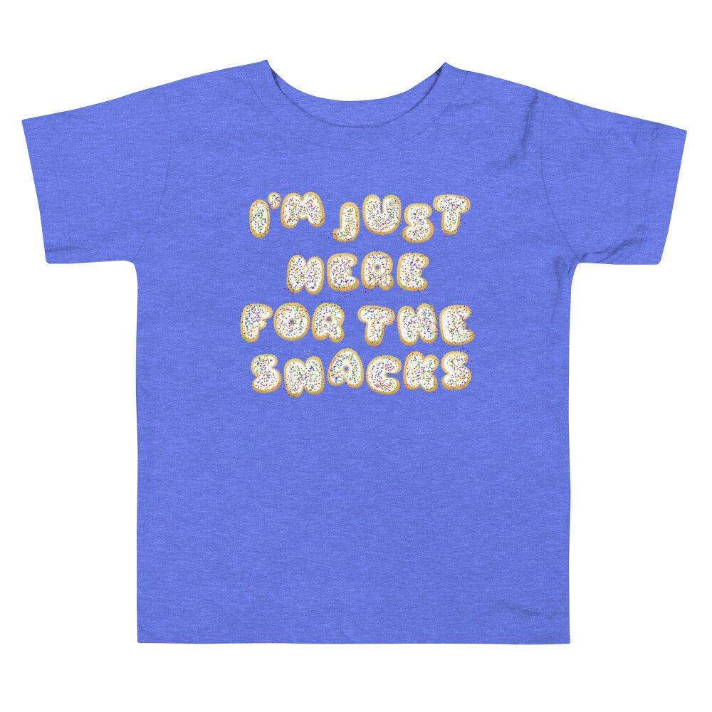 I'm Just Here for the Snacks Toddler Shirt