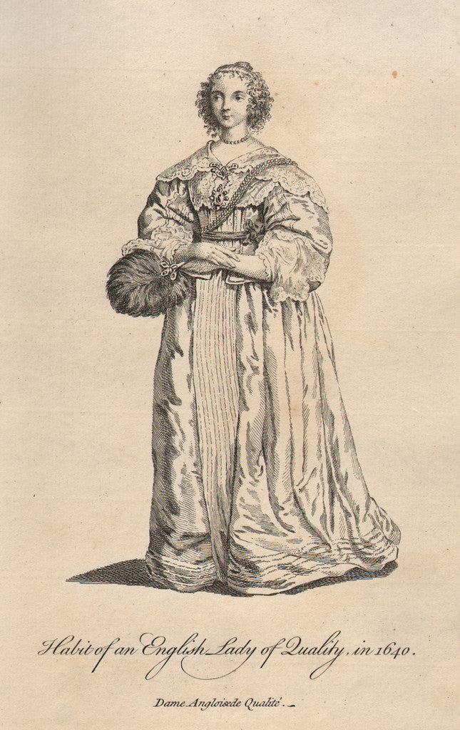 Habit of an English Lady of Quality, in 1640, After Hollar, 1757