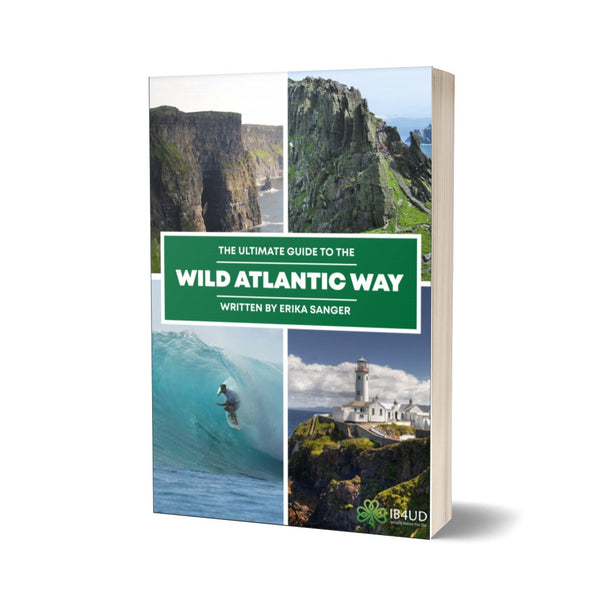 The Ultimate Guide to The Wild Atlantic Way (eBook)