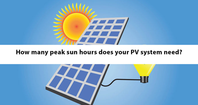 How many peak sun hours does your PV system need?