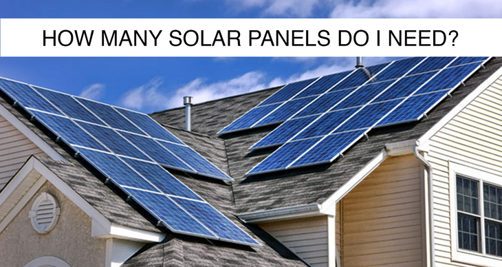 The logical question: How many solar panels do I need?