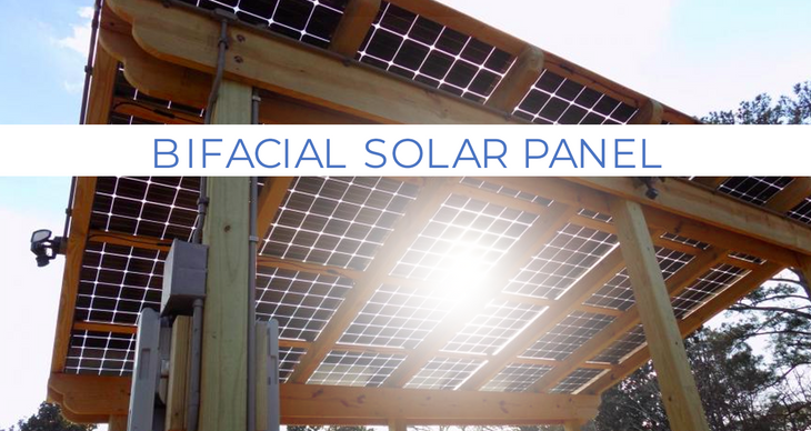 Bifacial Solar Panel: The Newest Solar Panels !