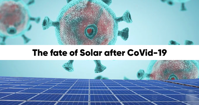 The fate of Solar after CoVid-19