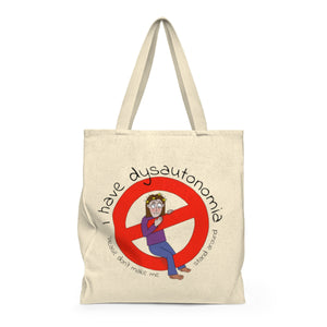 """Please don't make me stand around"" Tote Bag"