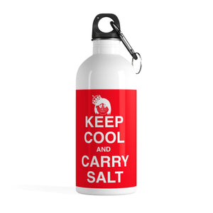 """Keep Cool and Carry Salt"" Water Bottle"