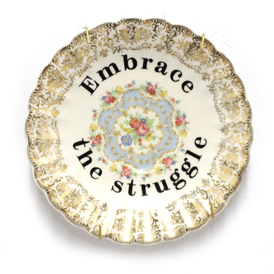 Embrace the Struggle - Plate