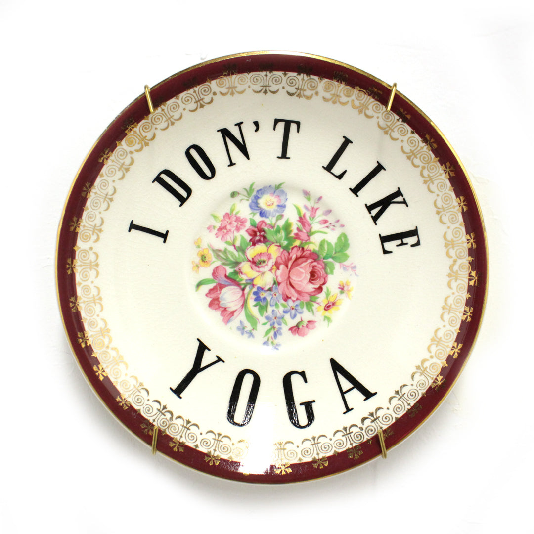 I Don't Like Yoga