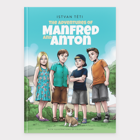 The Adventures of Manfred and Anton (hardcover book)