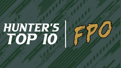 Hunter's Too Early FPO Top 10