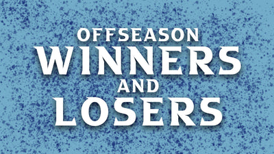 Winners and Losers of the Offseason