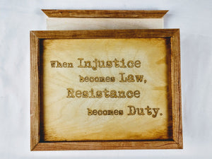 When Injustice Becomes Law Hidey Hole Sign/Box - Hard Candy Woodshop
