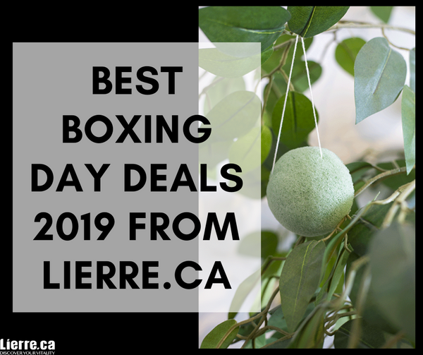 Best Boxing Day Deals 2019 from Lierre.ca