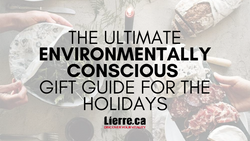 Environmentally conscious gift guide for the holidays 2019 - Lierre.ca Canada