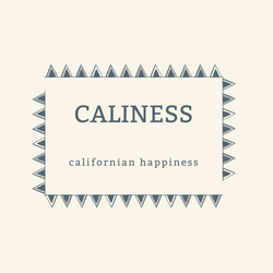CALINESS - CALIFORNIAN HAPPINESS