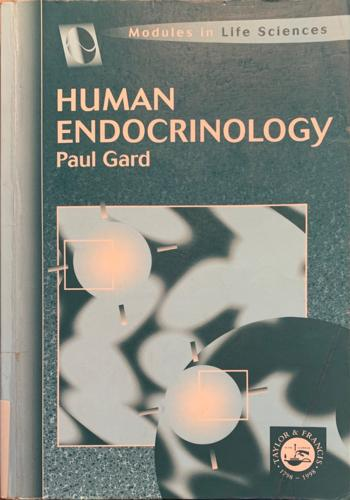 Human endocrinology - By Paul R. Gard