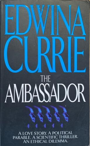 The Ambassador - By Edwina Currie