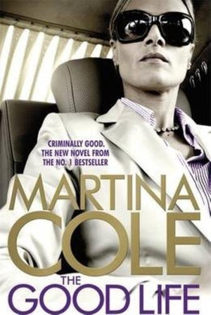 bookworms_The Good Life_Martina Cole