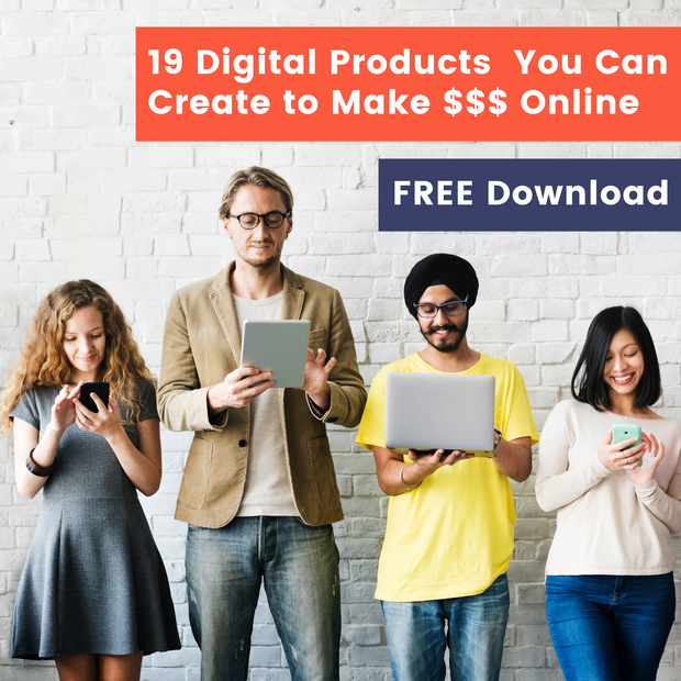 The 19 Most Profitable Digital Products You Can Make