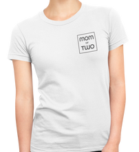 Lade das Bild in den Galerie-Viewer, MOM of TWO - T-Shirt Frauen