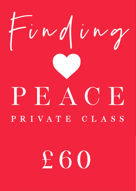 Finding Peace Class - 1 Hour Private