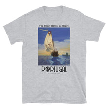 Load image into Gallery viewer, Portugal Dar Novos Mundos ao Mundo Unisex T-Shirt