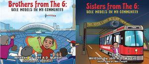 Brothers from the 6 / Sister from the 6: Role Models in my Community Children's book