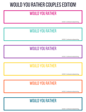 Load image into Gallery viewer, Would You Rather Questions- Couples Edition