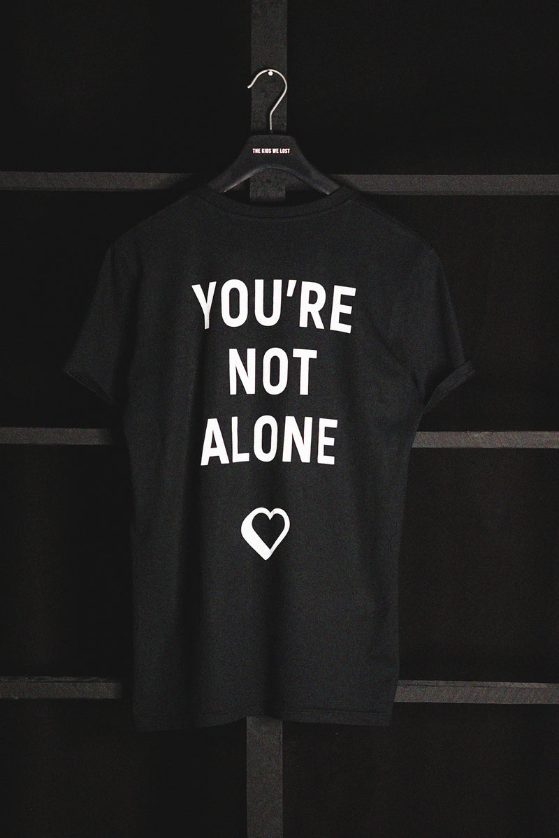 YOU'RE NOT ALONE - T-SHIRT