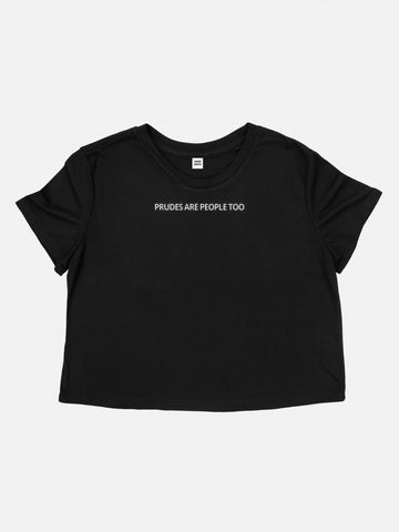 prudes are people too - cropped shirt